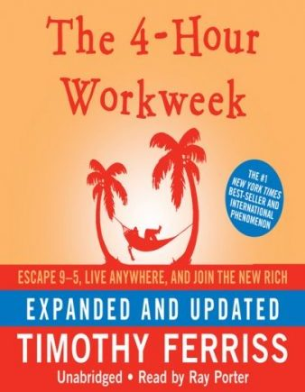 The 4-Hour Workweek audiobook, expanded and updated, Time Ferriss, Escape 9-5 Live Anywhere and Join the New Rich
